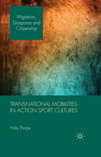 Transnational Mobilities in Action Sport Cultures - Coverbild