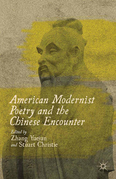 American Modernist Poetry and the Chinese Encounter - Coverbild