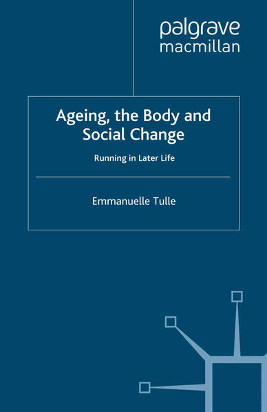 Ageing, The Body and Social Change - Coverbild