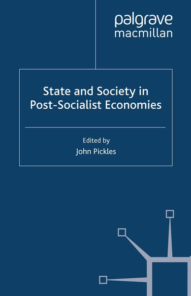 State and Society in Post-Socialist Economies - Coverbild