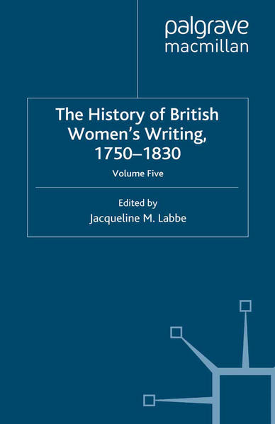 The History of British Women's Writing, 1750-1830 - Coverbild