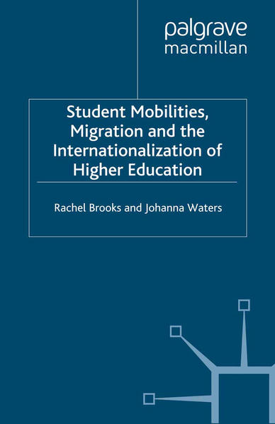 Student Mobilities, Migration and the Internationalization of Higher Education - Coverbild