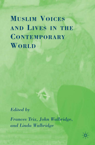 Muslim Voices and Lives in the Contemporary World - Coverbild