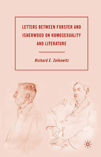 Letters between Forster and Isherwood on Homosexuality and Literature - Coverbild