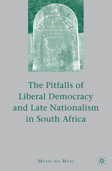 The Pitfalls of Liberal Democracy and Late Nationalism in South Africa - Coverbild