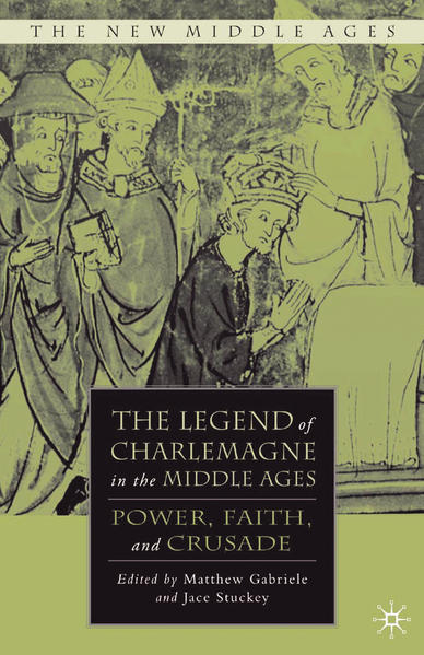 The Legend of Charlemagne in the Middle Ages - Coverbild