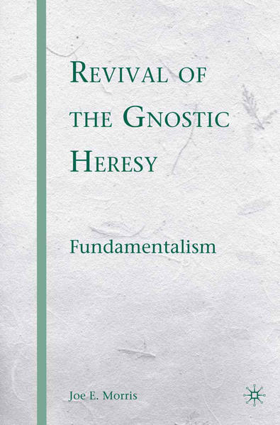 Revival of the Gnostic Heresy - Coverbild