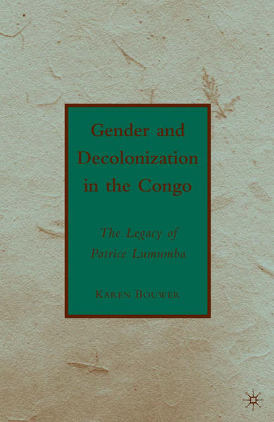 Gender and Decolonization in the Congo - Coverbild