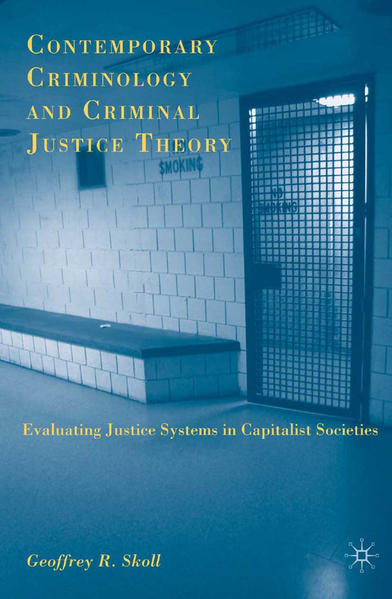 Contemporary Criminology and Criminal Justice Theory - Coverbild