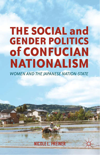 The Social and Gender Politics of Confucian Nationalism - Coverbild