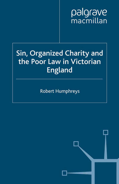 Sin, Organized Charity and the Poor Law in Victorian England - Coverbild