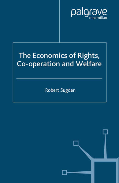 The Economics of Rights, Co-operation and Welfare - Coverbild
