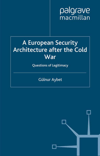 A European Security Architecture after the Cold War - Coverbild