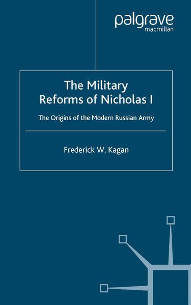 The Military Reforms of Nicholas I - Coverbild