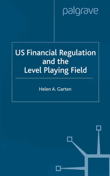 US Financial Regulation and the Level Playing Field - Coverbild