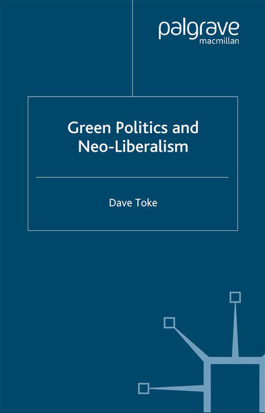 Green Politics and Neoliberalism - Coverbild