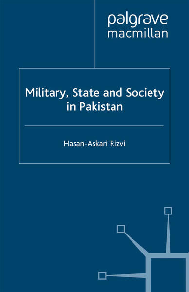 Military, State and Society in Pakistan - Coverbild
