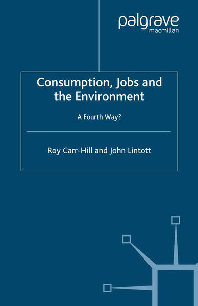 Consumption, Jobs and the Environment - Coverbild