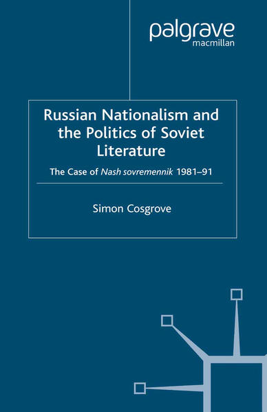 Russian Nationalism and the Politics of Soviet Literature - Coverbild