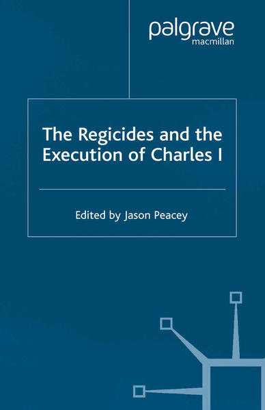 The Regicides and the Execution of Charles 1 - Coverbild