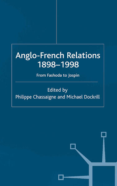 Anglo-French Relations 1898 - 1998 - Coverbild