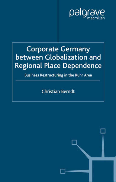 Corporate Germany Between Globalization and Regional Place Dependence - Coverbild