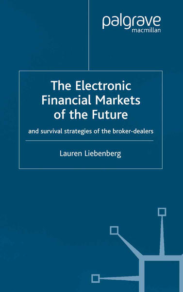 The Electronic Financial Markets of the Future - Coverbild