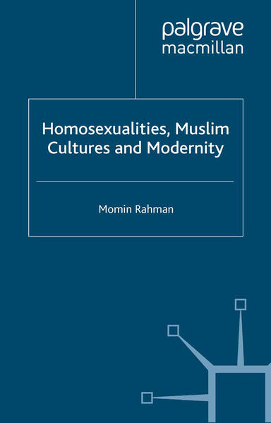 Homosexualities, Muslim Cultures and Modernity - Coverbild