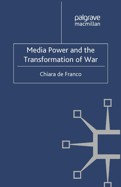 Media Power and The Transformation of War - Coverbild