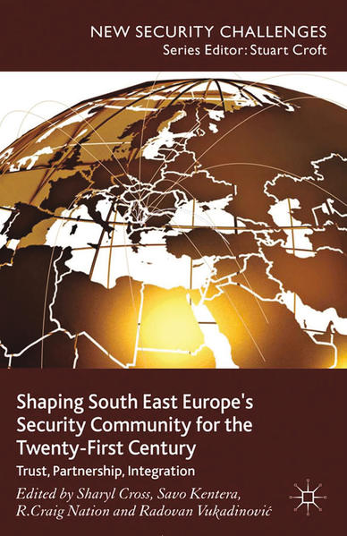Shaping South East Europe's Security Community for the Twenty-First Century - Coverbild