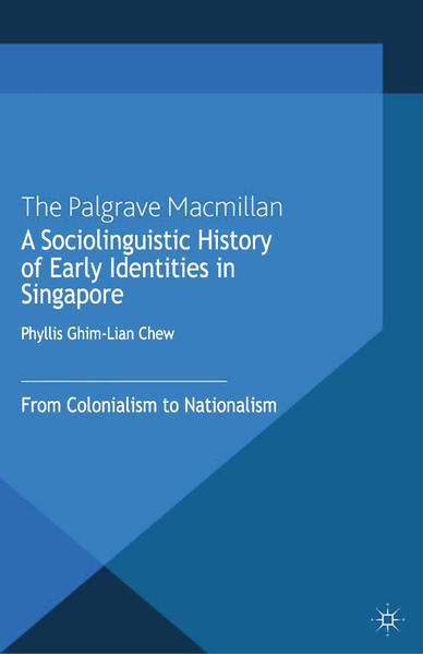 A Sociolinguistic History of Early Identities in Singapore - Coverbild