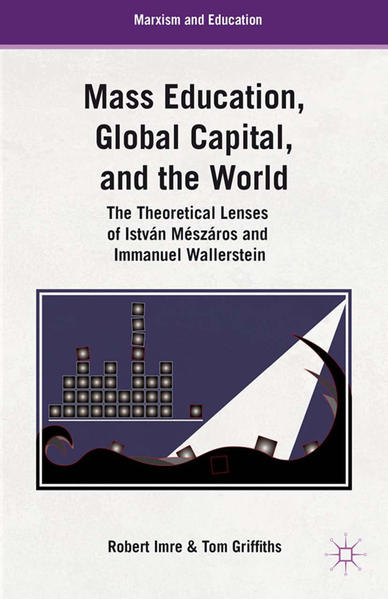Mass Education, Global Capital, and the World - Coverbild