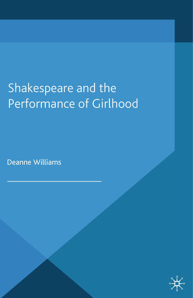 Shakespeare and the Performance of Girlhood - Coverbild