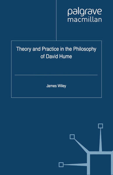 Theory and Practice in the Philosophy of David Hume - Coverbild
