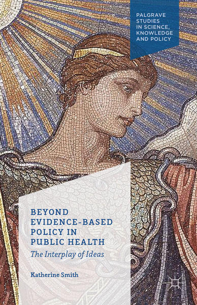 Beyond Evidence Based Policy in Public Health - Coverbild
