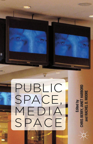 Public Space, Media Space - Coverbild