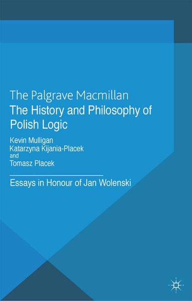The History and Philosophy of Polish Logic - Coverbild