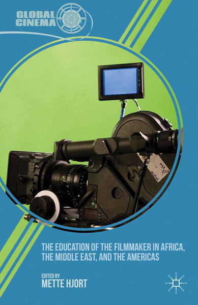 The Education of the Filmmaker in Africa, the Middle East, and the Americas - Coverbild