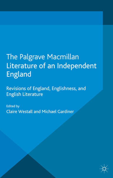 Literature of an Independent England - Coverbild