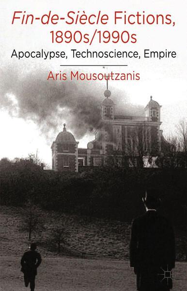 Fin-de-Siècle Fictions, 1890s-1990s - Coverbild