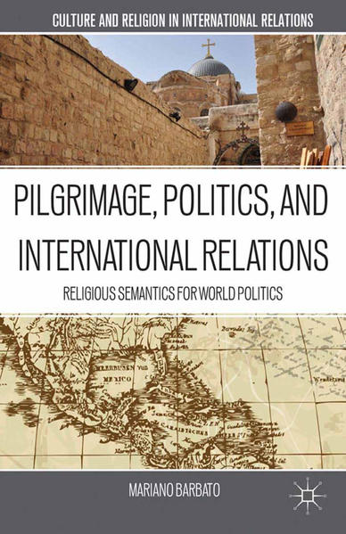 Pilgrimage, Politics, and International Relations - Coverbild