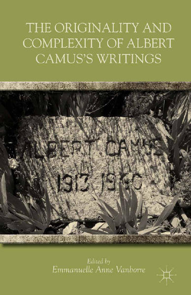 The Originality and Complexity of Albert Camus's Writings - Coverbild