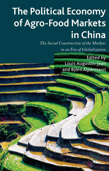 The Political Economy of Agro-Food Markets in China - Coverbild