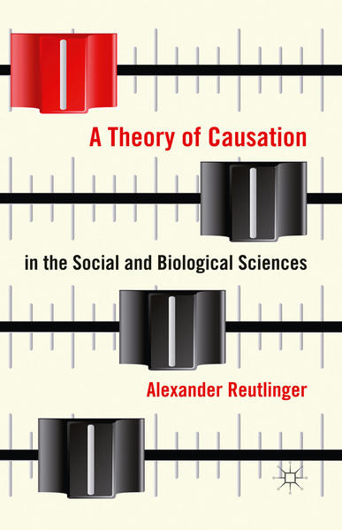 A Theory of Causation in the Social and Biological Sciences - Coverbild
