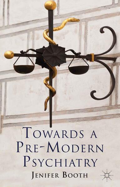 Towards A Pre-Modern Psychiatry - Coverbild