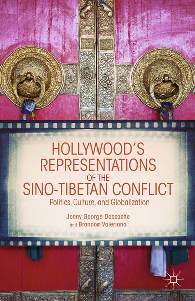 Hollywood's Representations of the Sino-Tibetan Conflict - Coverbild