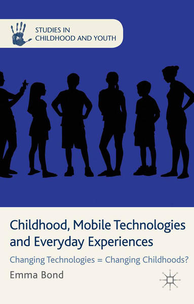 Childhood, Mobile Technologies and Everyday Experiences - Coverbild