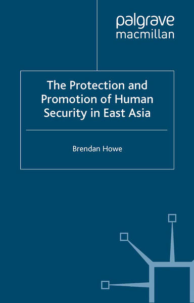 The Protection and Promotion of Human Security in East Asia - Coverbild