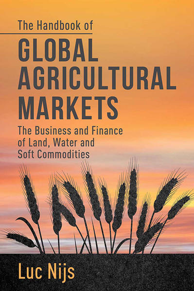 The Handbook of Global Agricultural Markets - Coverbild