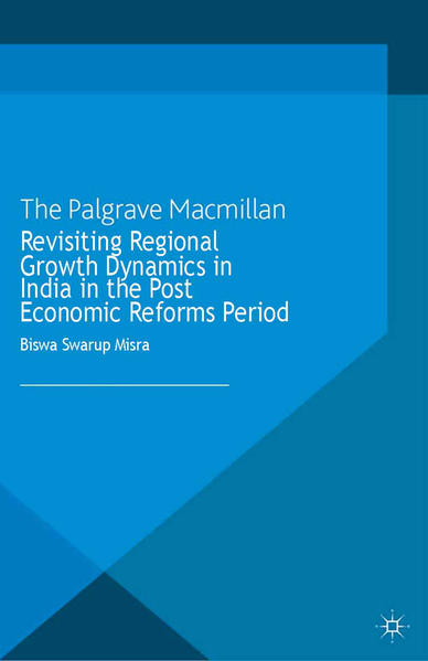 Revisiting Regional Growth Dynamics in India in the Post Economic Reforms Period - Coverbild